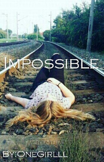 Impossible |Befejezett|
