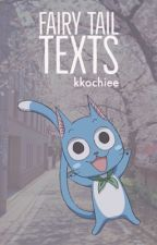 Fairy Tail TEXTS! by kkochiee