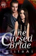 The Cursed Bride (Vampire Story: Book II) SOON by lolitaAi