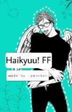 Haikyuu! OikawaxReader by _yu-chan_