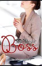 My Dear Boss by Bluesapphire2015