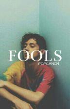 Fools(Troye Sivan x Reader) by POPCANON