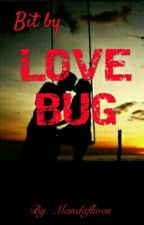 Bit by Love Bug by mandafliven