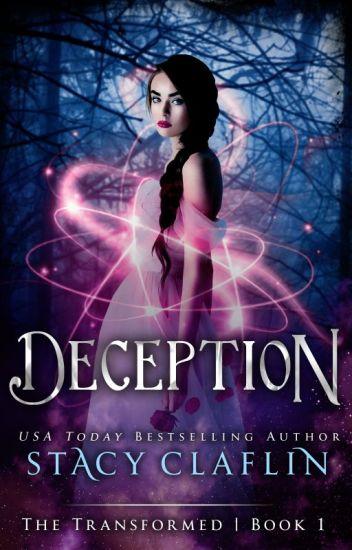 Deception (The Transformed, #1)