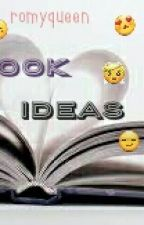 Book Ideas by romyQueen