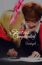 STATUS: Complicated  by chaebyeol