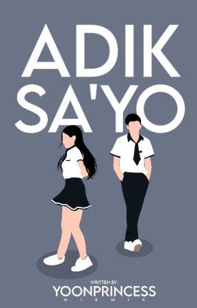 Adik Sa'yo by YoonPrincess