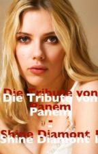 Die Tribute von Panem- Shine Diamont 1 by _babxgirl_