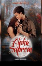 Alpha Suprem by wonderful-life23