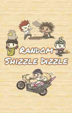 Random Shizzle Dizzle by ThisBornLoser