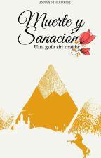 Muerte y Sanación: Una guía para los no mágicos #Flyawards #Goldenbooksawards by Annandthecorpse