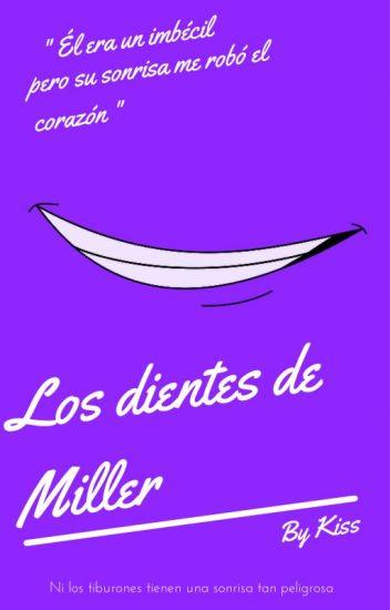 Los Dientes De Miller #PLaurel2016