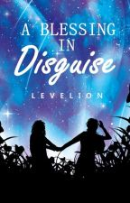 A Blessing in disguise (HBB #4) by Levelion