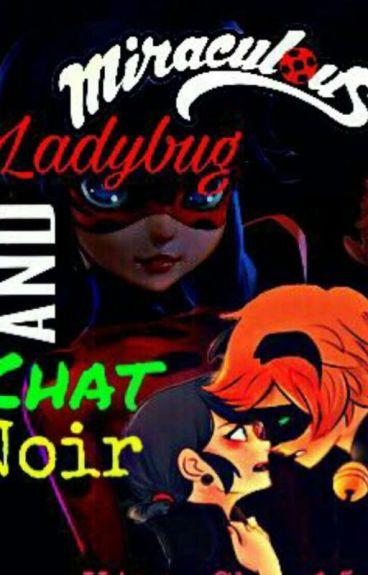 Ladybug & Chat Noir♥Iubirea Din Ochii Tai♥Volumele I, II si III