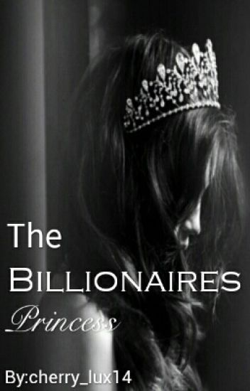 The Billionaires Princess