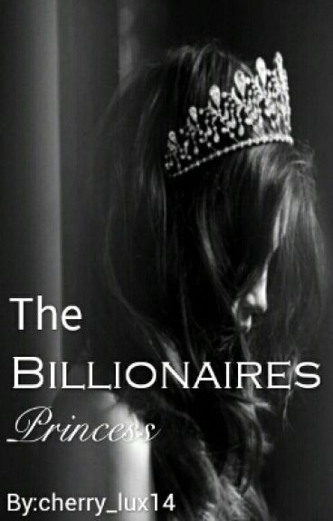 The Billionaires Princess