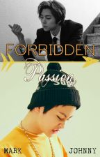 Forbidden Passion [JohnMark] [NCT] by KimUminBaozi