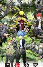 Assassination Classroom X Reader { One-shots} by roxanedones