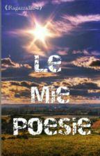 Le Mie Poesie  by RagazzaDemonex