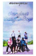 ✘IMAGINES BTS✘ by KimNamjoonLuv