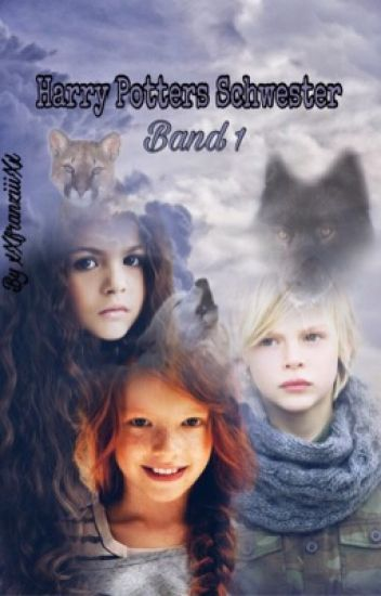Harry Potter's Schwester || Band 1