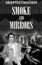 Smoke and Mirrors || jerrie au by skepticynicism