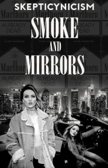 Smoke and Mirrors || jerrie au