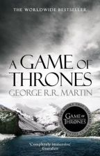 A Game Of Thrones (#1 in the Song of Ice and Fire series) by EmonHussain