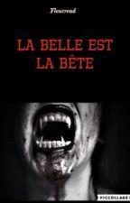 La Belle est la bête  by Fleurread