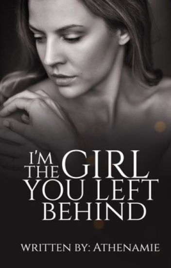 I'm The Girl You Left Behind*ON GOING????