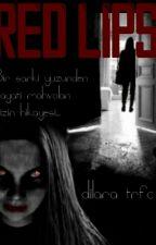 Red Lips  by DilaraAlara7