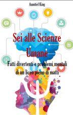 Sei alle Scienze Umane by Amutiel