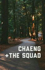 ❥ chaeng + the squad ✔ by jaehosh