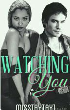 Watching You (#Wattys 2016) by MissTAYTAY1