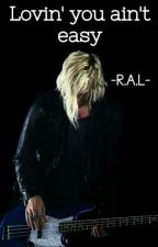 Lovin' You Ain't Easy by Riker_is_my_drug