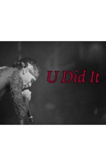 U Did It