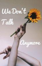 We Don't Talk Anymore «» Sebastian Stan «» #Wattys2016 by MrsEvanStan
