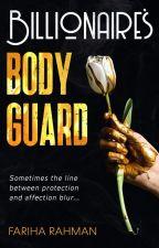 Billionaire's Bodyguard by Hush_Hush_Secret