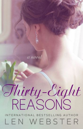 Thirty-Eight Reasons *REMOVED* [Available in eBook & Paperback 28/10/2014]