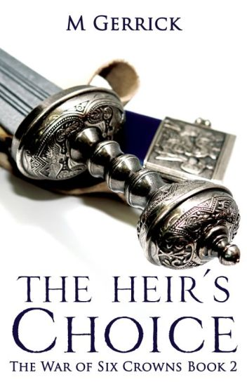 The War of Six Crowns: The Heir's Choice