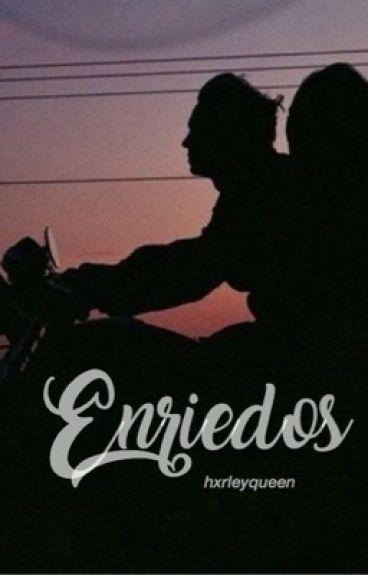 «Enriedos»