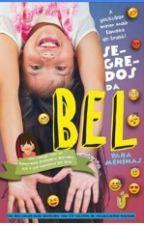 Segredos Da Bel Para Meninas by MarcellaGomes198