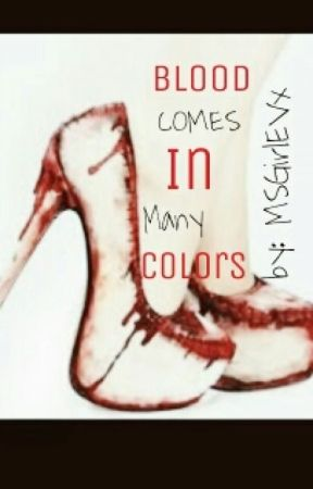 Blood Comes In Many Colors by MsGirlEV