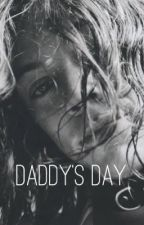 Daddy's Day | l.s (oneshot) by dollarryhouse