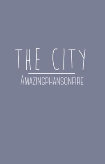 The City  (dan x reader)