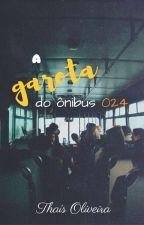 A garota do ônibus 024 by ThasOliveira1