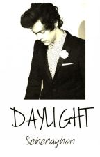 DAYLIGHT  ( Harry Styles  ) by SeherXing