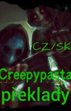 Creepypasta - CZ/SK překlady by MissCreepypastaCZ