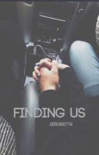 FINDING US (c.r)  by lizzy_riggs