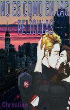 No Es Como En Las Peliculas (Stony) by _Chrxstian